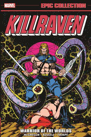 Killraven Epic Collection: Warrior Of The Worlds (Trade Paperback)