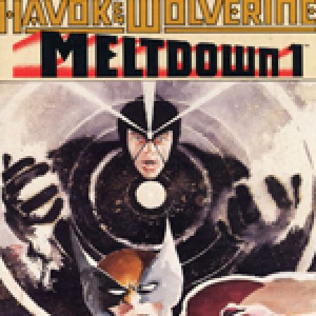 Havok & Wolverine: Meltdown (1988)