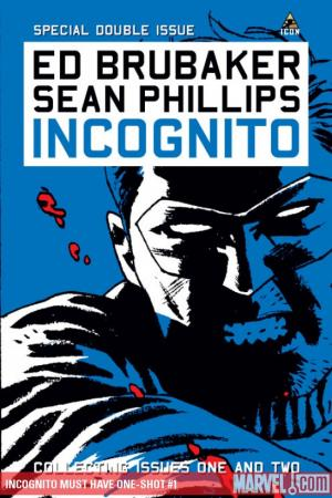 Incognito Must Have One-Shot (2009) #1