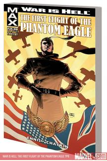 War Is Hell: The First Flight of the Phantom Eagle (Trade Paperback)