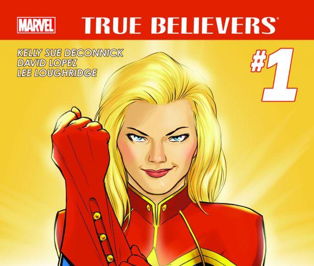 TRUE BELIEVERS: CAPTAIN MARVEL 1