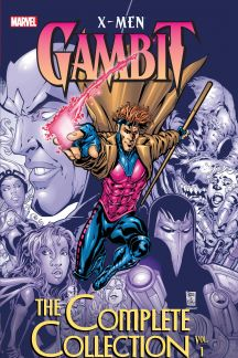 X-Men: Gambit - The Complete Collection Vol. 1 (Trade Paperback)