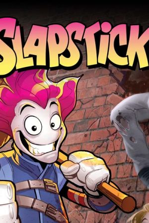 Slapstick Infinite Comic (2016 - 2017)