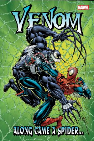 Venom: Along Came A Spider… (Trade Paperback)