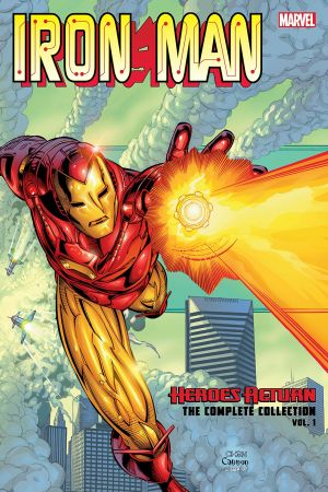 Iron Man: Heroes Return - The Complete Collection Vol. 1 (Trade Paperback)