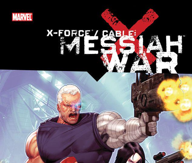 X-Force/Cable: Messiah War #0