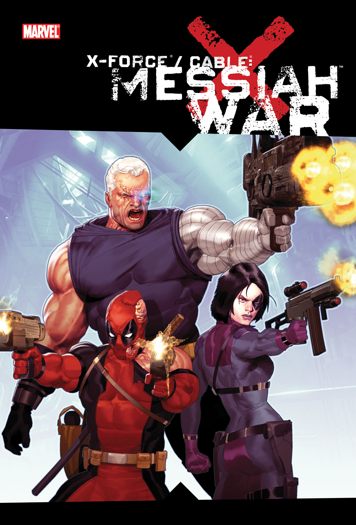 X-FORCE/CABLE: MESSIAH WAR TPB (Trade Paperback)