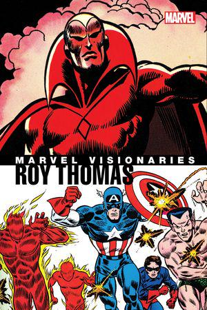 Marvel Visionaries: Roy Thomas (Trade Paperback)