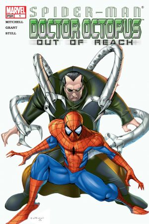 Spider-Man/Doctor Octopus: Out of Reach (2004) #1
