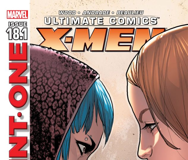 Ultimate Comics X-Men (2010) #18.1