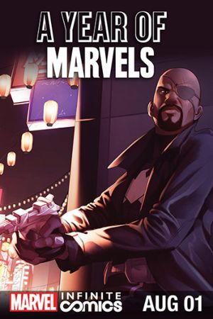 A Year of Marvels: August Infinite Comic #1