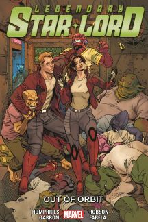 Legendary Star-Lord Vol. 4: Out of Orbit (Trade Paperback)