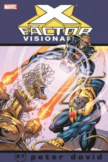 X-Factor Visionaries: Peter David Vol. 3 (Trade Paperback)