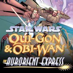 Star Wars: Qui-Gon & Obi-Wan - The Aurorient Express