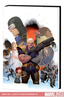 Cable Vol. 2: Back to Earth Premiere (Hardcover)