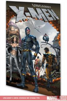 Uncanny X-Men: Divided We Stand (Trade Paperback)