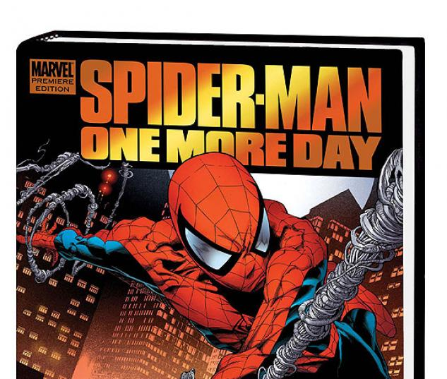 SPIDER-MAN: ONE MORE DAY PREMIERE #0