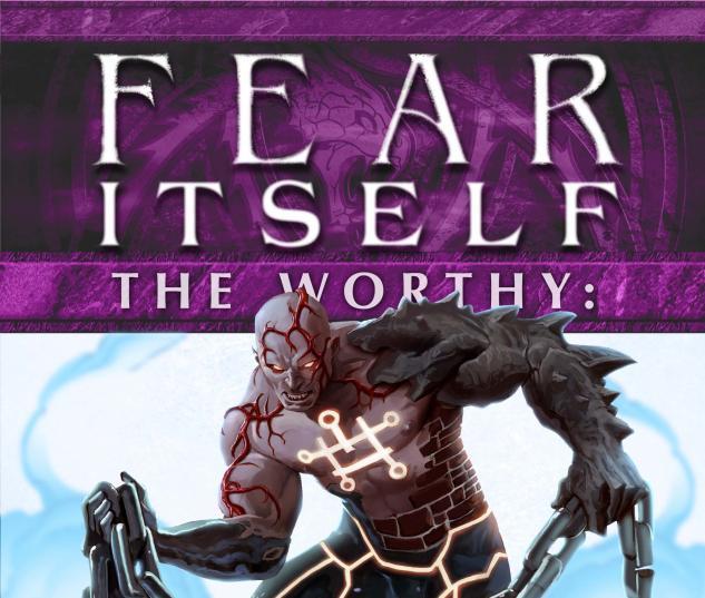 Fear Itself: The Worthy #7