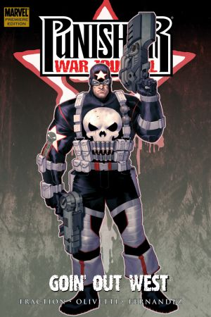 Punisher War Journal Vol. 2: Goin' Out West Premiere (Hardcover)