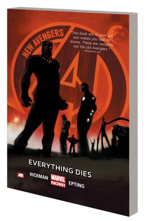 NEW AVENGERS VOL. 1: EVERYTHING DIES TPB  (Trade Paperback)