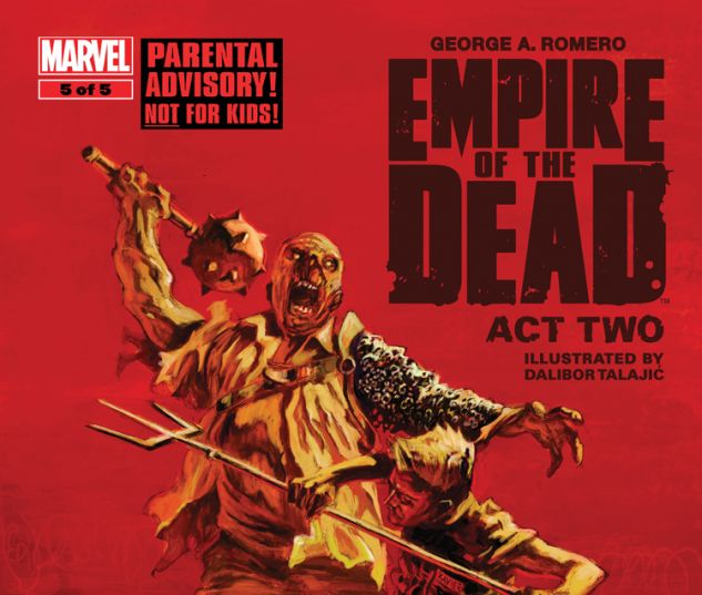 GEORGE ROMERO'S EMPIRE OF THE DEAD: ACT TWO 5