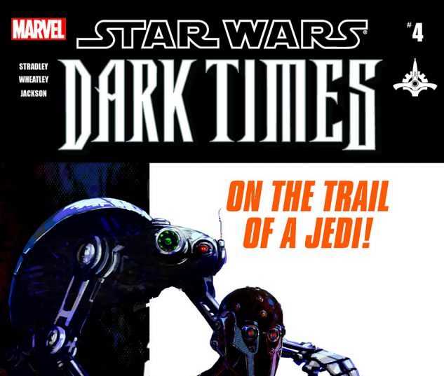 Star Wars: Dark Times - Out Of The Wilderness (2011) #4