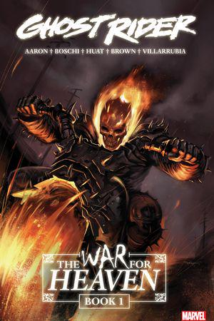 Ghost Rider: The War For Heaven Book 1 (Trade Paperback)