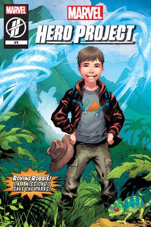 MARVEL'S HERO PROJECT SEASON 1: ROVING ROBBIE #1