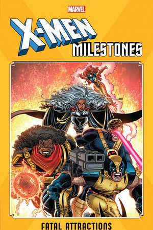 X-Men Milestones: Fatal Attractions (Trade Paperback)
