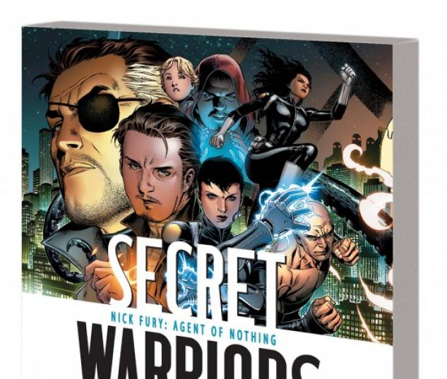 SECRET WARRIORS VOL. 1: NICK FURY, AGENT OF
