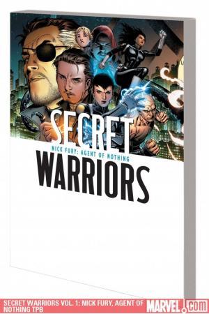 Secret Warriors Vol. 1: Nick Fury, Agent of                         Nothing (Trade Paperback)