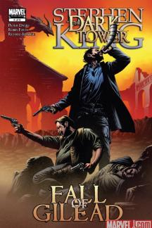 Dark Tower: The Fall of Gilead #4