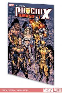 X-Men: Phoenix - Warsong (Trade Paperback)