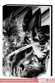 Wolverine: Evolution Black & White Premiere (Hardcover)