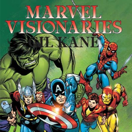 MARVEL VISIONARIES: GIL KANE TPB COVER