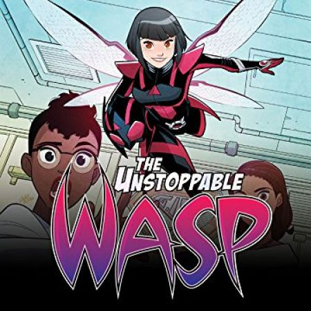 The Unstoppable Wasp (2018 - 2019)