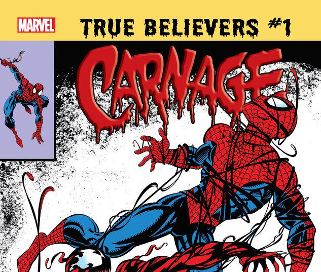 TRUE BELIEVERS: ABSOLUTE CARNAGE - CARNAGE 1 #1