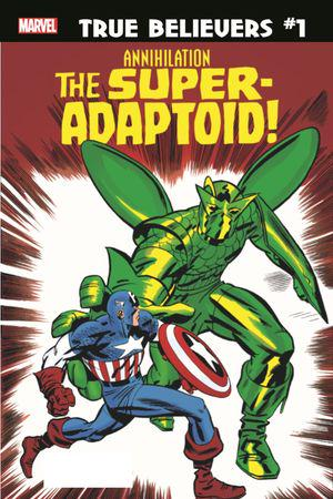 True Believers: Annihilation - Super-Adaptoid #1