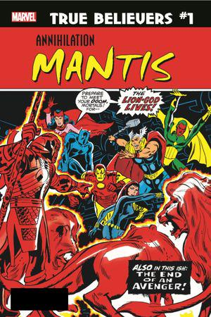 True Believers: Annihilation - Mantis #1