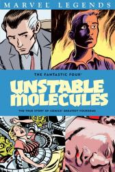 Fantastic Four: Unstable Molecules (Trade Paperback)