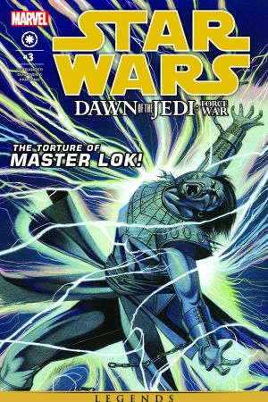 Star Wars: Dawn Of The Jedi - Force War #3