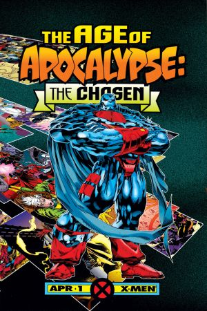 AGE OF APOCALYPSE: THE CHOSEN 1 #1