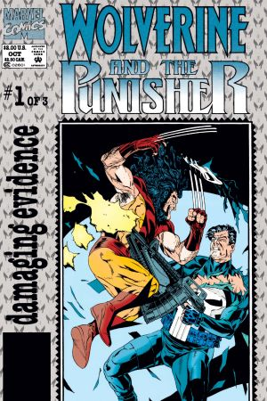 Wolverine and The Punisher: Damaging Evidence #1