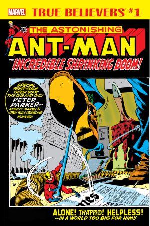 True Believers: Ant-Man - The Incredible Shrinking Doom #1