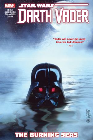 Star Wars: Darth Vader: Dark Lord of the Sith Vol. 3 - The Burning Seas (Trade Paperback)