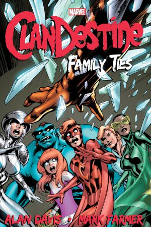 Clandestine: Family Ties (Trade Paperback)