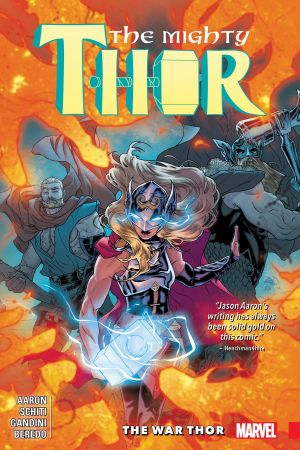 Mighty Thor Vol. 4: The War Thor (Trade Paperback)