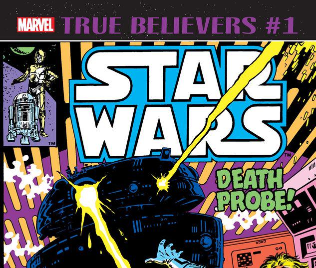 TRUE BELIEVERS: STAR WARS - DEATH PROBE 1 #1