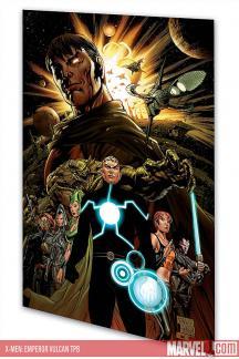 X-Men: Emperor Vulcan (Trade Paperback)