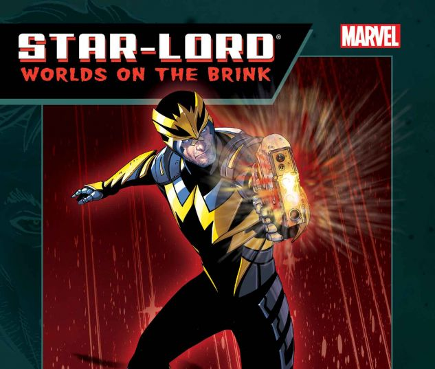 STAR-LORD: WORLDS ON THE BRINK